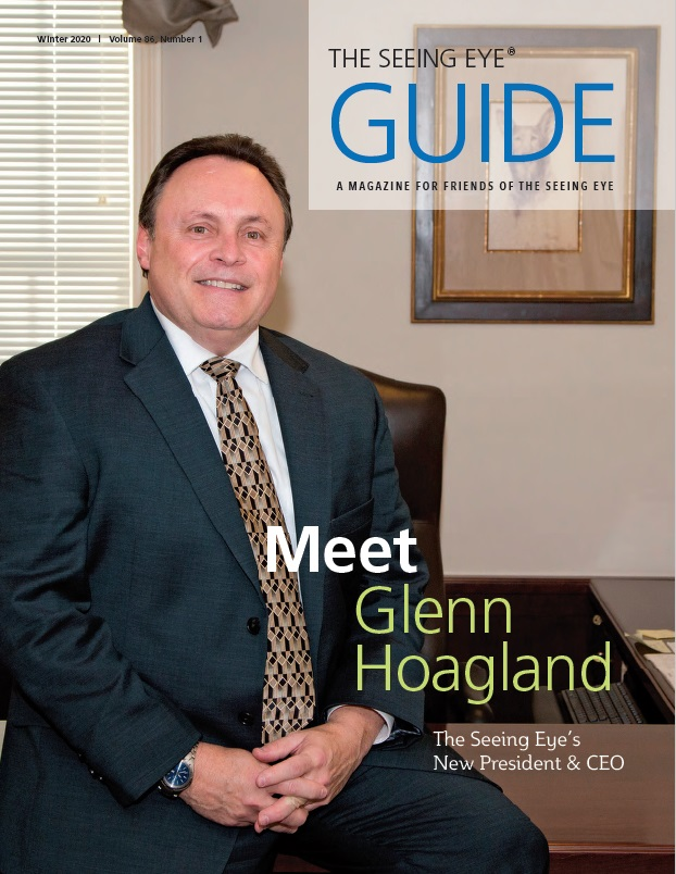 The cover of The Guide Winter 2020 shows Glenn Hoagland in his office at The Seeing Eye.